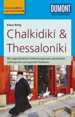 DuMont Reise-Taschenbuch Reiseführer Chalkidikí & Thessaloníki - Bötig, Klaus