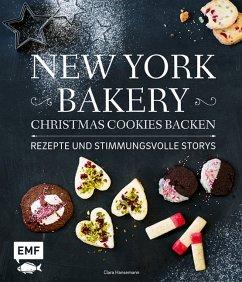 New York Bakery - Christmas Cookies backen - Hansemann, Clara