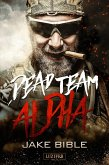 Dead Team Alpha (eBook, ePUB)