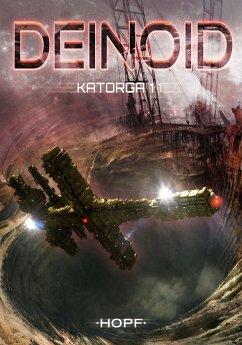 Deinoid 4: Katorga 11 (eBook, ePUB) - Ryker, Ben