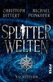 Nachtsturm / Splitterwelten-Trilogie Bd.2 (eBook, ePUB)