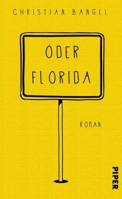 Oder Florida (eBook, ePUB) - Bangel, Christian