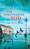 Ein ehrenwerter Tod / Commissario Benussi Bd.4 (eBook, ePUB)
