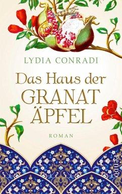 Das Haus der Granatäpfel (eBook, ePUB) - Conradi, Lydia