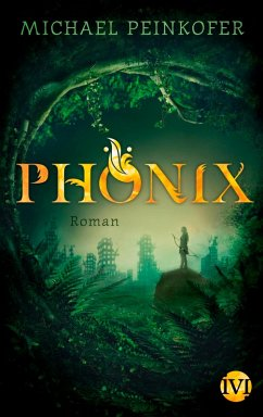 Phönix Bd.1 (eBook, ePUB) - Peinkofer, Michael