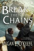 Break the Chains (eBook, ePUB)