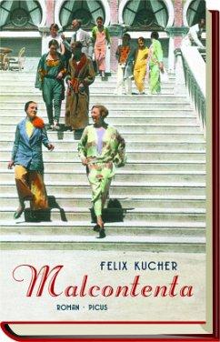 Malcontenta (Mängelexemplar) - Kucher, Felix