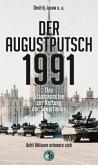 Der Augustputsch 1991 (Mängelexemplar)