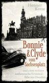 Bonnie & Clyde vom Sachsenplatz (Mängelexemplar)