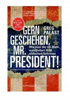 Gern geschehen, Mr. President! (Mängelexemplar) - Palast, Greg