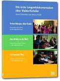 Die erste Langzeitdokumentation über Waldorfschüler DVD-Box