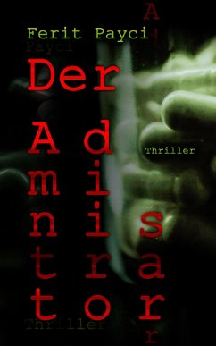 Der Administrator (eBook, ePUB)