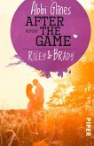 After the Game - Riley und Brady / Field party Bd.3 (eBook, ePUB)