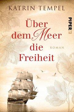 Uber dem Meer die Freiheit