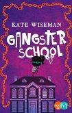 Gangster School Bd.1 (eBook, ePUB)