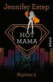 Hot Mama / Bigtime Bd.2 (eBook, ePUB)