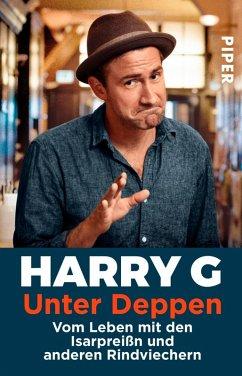 Unter Deppen (eBook, ePUB) - Stoll, Markus; G, Harry