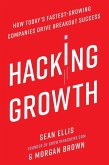 Hacking Growth (eBook, ePUB)