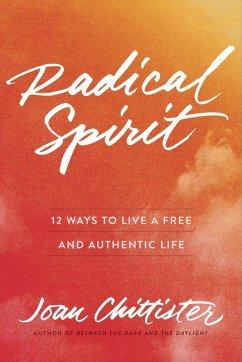Radical Spirit (eBook, ePUB) - Chittister, Joan