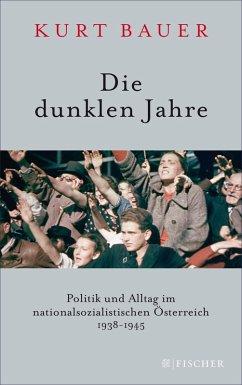 Die dunklen Jahre (eBook, ePUB) - Bauer, Kurt