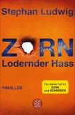 Zorn - Lodernder Hass / Hauptkommissar Claudius Zorn Bd.7 (eBook, ePUB)