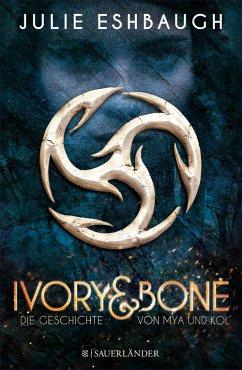 Die Geschichte von Mya und Kol / Ivory & Bone Bd.1 (eBook, ePUB) - Eshbaugh, Julie