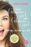 ¿Einmal Gilmore Girl, immer Gilmore Girl (eBook, ePUB)