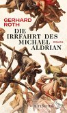 Die Irrfahrt des Michael Aldrian (eBook, ePUB)