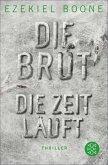 Die Zeit läuft / Die Brut Bd.2 (eBook, ePUB)