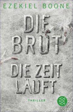 Die Zeit läuft / Die Brut Bd.2 (eBook, ePUB) - Boone, Ezekiel