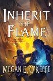 Inherit the Flame (eBook, ePUB)