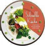 Schnelle Küche - In weniger als 30 Minuten lecker essen