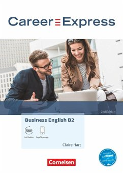 Career Express - Business English B2 - 2nd Edition - Kursbuch mit PagePlayer-App inkl. Audios - Hart, Claire