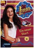 Ein neuer Start / Soy Luna Bd.1