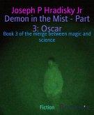 Demon in the Mist - Part 3: Oscar (eBook, ePUB)