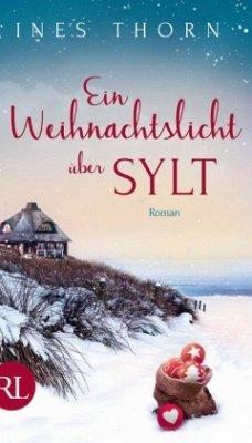 Ein Weihnachtslicht über Sylt - Thorn, Ines