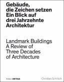 Gebäude, die Zeichen setzen / Landmark Buildings