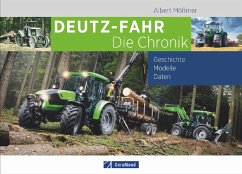 Deutz-Fahr. Die Chronik - Mößmer, Albert