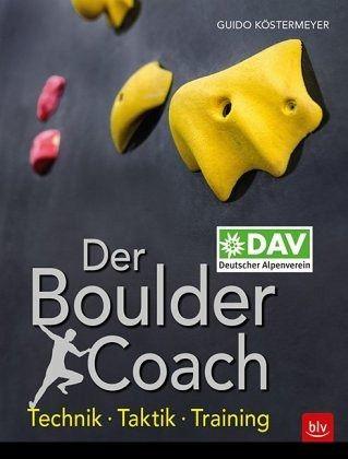 Der Boulder-Coach - Köstermeyer, Guido
