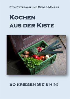 Kochen aus der Kiste - Retzbach, Rita; Möller, Georg