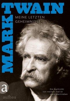 Die Nachricht von meinem Tod ist stark übertrieben - Twain, Mark