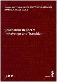 Journalism Report V