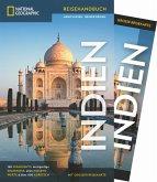 National Geographic Reiseführer Indien: Mit Karte, Geheimtipps und allen Sehenswürdigkeiten von Indien wie Neu-Delhi, Ganges, Taj Mahal, Bangalore, Chennai, Mumbai und Goa.