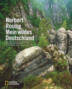 Mein wildes Deutschland - Rosing, Norbert