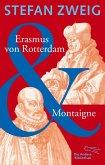 Erasmus von Rotterdam & Montaigne