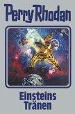 Einsteins Tränen / Perry Rhodan - Silberband Bd.139