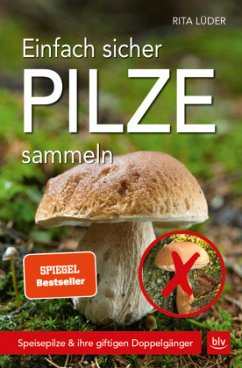 Einfach sicher Pilze sammeln - Lüder, Rita