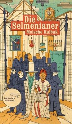 Die Selmenianer - Kulbak, Moische