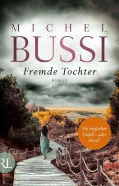 Fremde Tochter - Bussi, Michel
