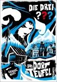 Das Dorf der Teufel / Die drei Fragezeichen Graphic Novel Bd.2
